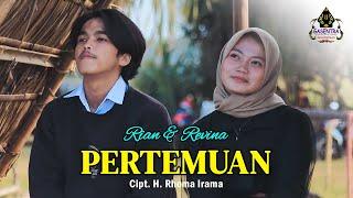 PERTEMUAN (H.Rhoma Irama) - REVINA & RIAN ( Cover Dangdut)