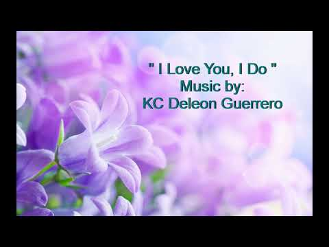 KC Deleon Guerrero - I Love You, I Do