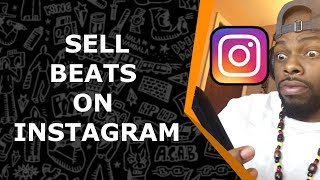 How To Sell Beats Online 2018 - Instagram (Easiest Way)