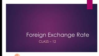 # C.B.S.E.|| Class - 12 | chapter- Foreign exchange Rate | Demand for foreign exchange  |