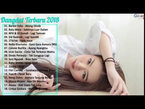 Playlist Lagu Dangdut Terbaru 2018 Enak Didengar Saat Kerja