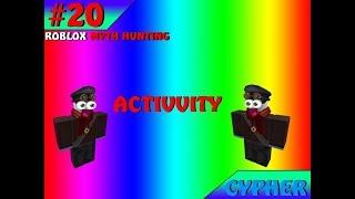 Activvity | ROBLOX Myth Hunting #20