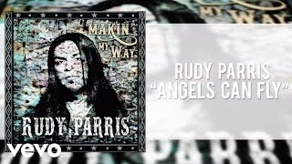 Rudy Parris - Angels Can Fly (Lyric Video)