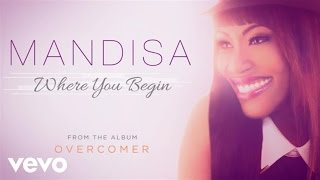Mandisa - Where You Begin (Audio)