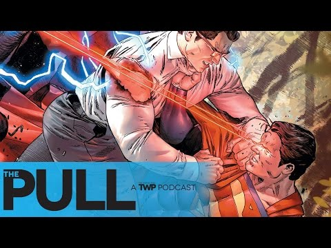 WHO IS CLARK KENT?! PLUS THIS WEEK'S COMICS | The Pull Podcast