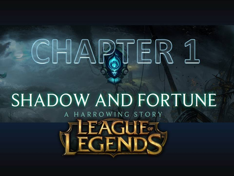 pretty nice 334e1 6e629 Shadow and Fortune - A Harrowing Story - Chapter 1
