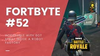 Fortnite Saison 9 Fortbyte #52: Accessible avec Bot Spray à l'intérieur d'une usine de robots