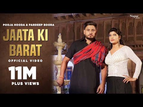 Jaata Ki Barat (जाटां की बारात) - Pardeep Boora, Pooja Hooda | Balraj | New Haryanvi DJ Song 2019