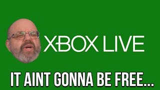 No, Xbox Live Gold Isn't Going To Be Free