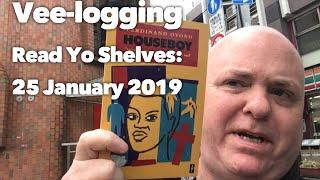 Vee-Logging Read Yo Shelves: 25 January 2019
