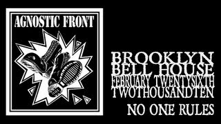 Agnostic Front - No One Rules (Bell House 2010)