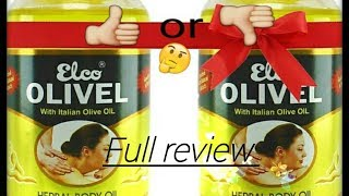 Elco Olivel With Italian Olive Oil ( Herbal Body Oil) - Full Review l Honest review