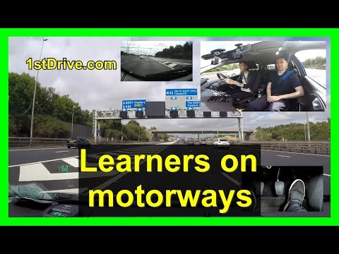 Learners can drive on motorways from 2018