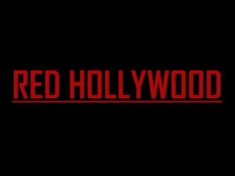 Red Hollywood: A Documentary of the Red Scare in Hollywood