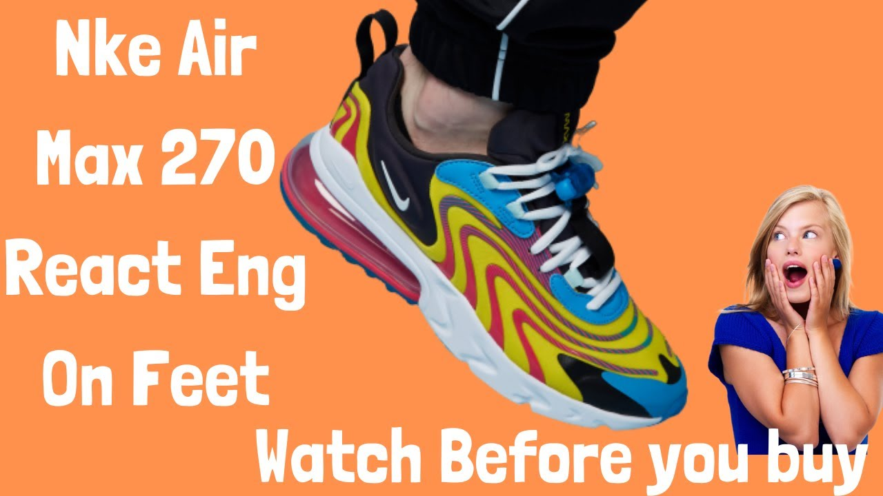 Nike Air Max 270 React Eng On Feet 2020 Laser Blue