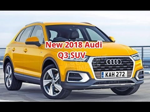new 2018 audi q3 suv car news review youtube. Black Bedroom Furniture Sets. Home Design Ideas