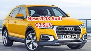 new 2018 audi q3 suv car news review