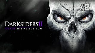 Twitch Livestream | Darksiders II: Deathinitive Edition Part 2  [Xbox One]