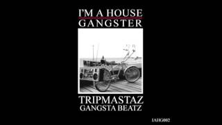 Tripmastaz - Gangsta Beatz