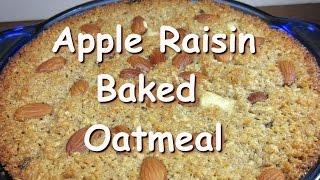 Amish Apple & Raisin Baked Oatmeal