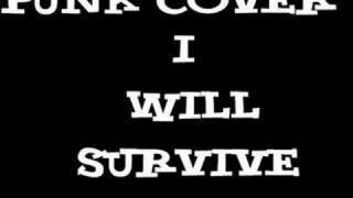 Repeat youtube video I Will Survive - Punk Cover