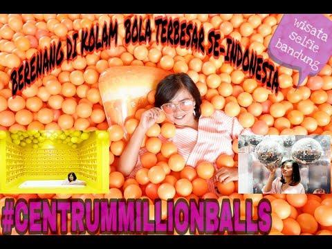 WISATA SELFIE BARU DIBANDUNG?? CENTRUM MILLION BALLS!! Jalankalan Ke Kolam Bola Terbesar DiIndonesia