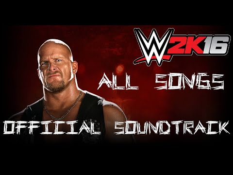 WWE 2K16 Official soundtracks - All songs