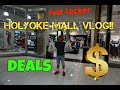 Holyoke MAll VLog DEALS SAVINGS