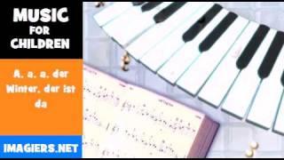 MUSIC FOR CHILDREN = A, a, a, der Winter, der ist da