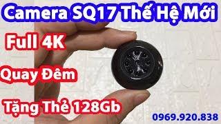 Camera SQ17 mini Siêu Nhỏ ngụy trang wifi kết nối từ xa qua ĐT Full 4K QUAY ĐÊM RÕ NÉT NHƯ BAN NGÀY