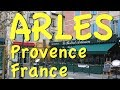 Arles Provence In The South Of France mp3