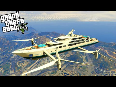GTA 5 Mods - ULTIMATE FLYING SUPER YACHT MOD! (Funny Vehicles)(GTA 5 PC Mods Gameplay)