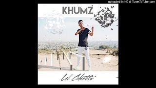 Talented south african youngster khumz makes his entry on musicaly with a new song called lil ghetto, love produced by sketchy bongo. the smooth r&b j...