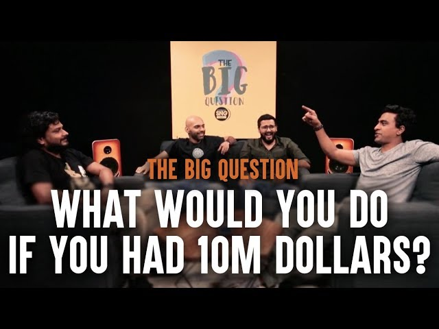 sng-what-would-you-do-if-you-had-10m-dollars-big-question-s3-ep1