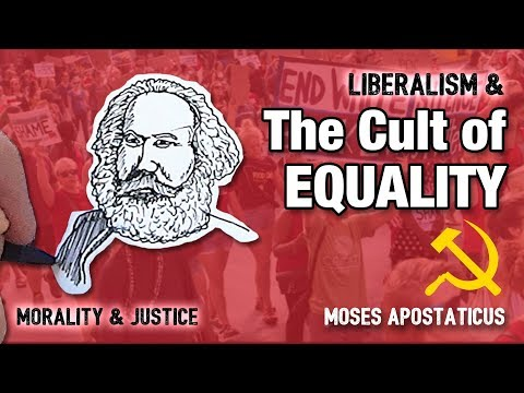 Liberalism and The Cult of Equality | Moses Apostaticus