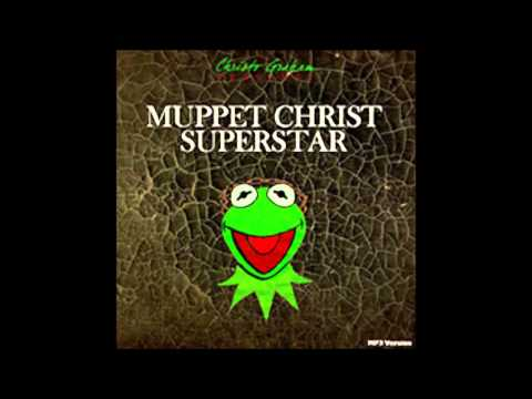 Christo Graham - Muppet Christ Superstar (2014)