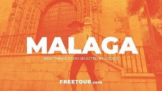Malaga Travel Guide - Top Things to do, Selected by Locals