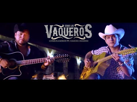 Como Los Vaqueros   Music   Lenin Ramirez ft Ulices Chaidez  DEL Records 2017