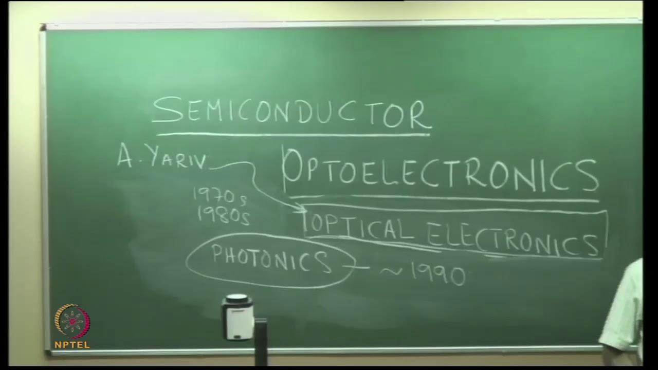 NPTEL :: Physics - NOC:Semiconductor Optoelectronics