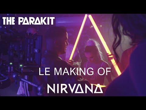 The Parakit - Nirvana (Making Of)