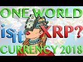 One World Currency XRP? - SBI Calls for One World Currency Standard XRP - 30 Years in the Making