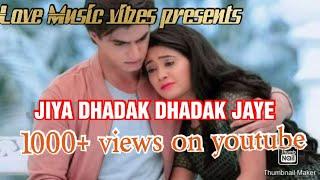 Jiya dhadak dhadak jaye #Hindi #Love #song #Whatsapp #Status