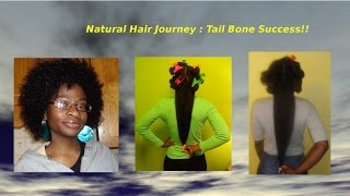 Natural Hair Journey **Success** Tail Bone Length Goal Reached!!