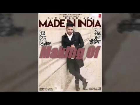Guru Randhawa||Made In India-making clips|| Made in India Guru Randhawa