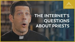 Answering the Internet's Most Asked Questions About Priests