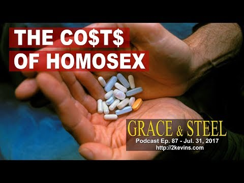 Grace & Steel Ep. 87 - The Costs of Homosex
