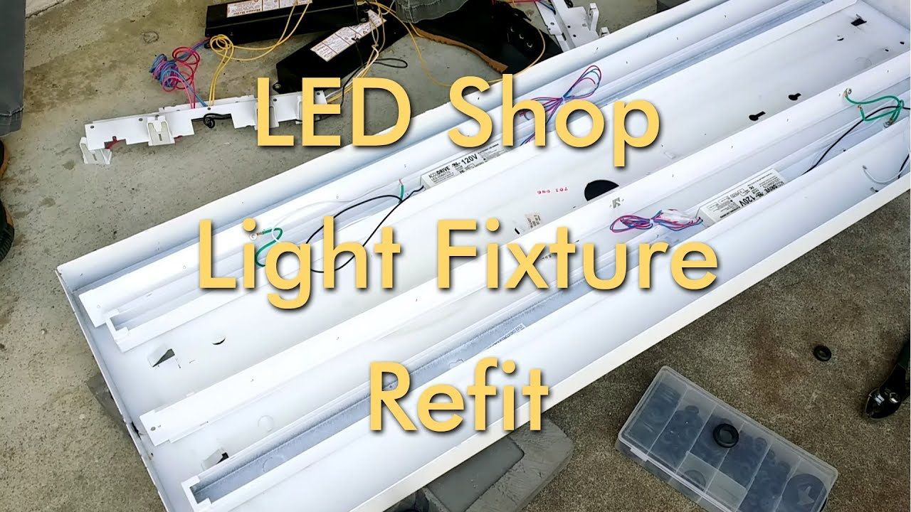 Fluorescent to LED Light Fixture Shop Light Conversion ...