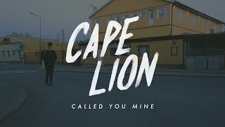 Cape Lion Called You Mine.mp3