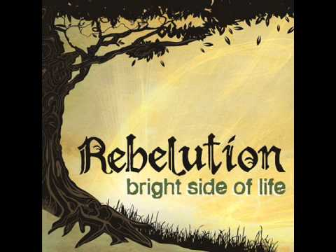 Rebelution Bright Side of Life Lyrics