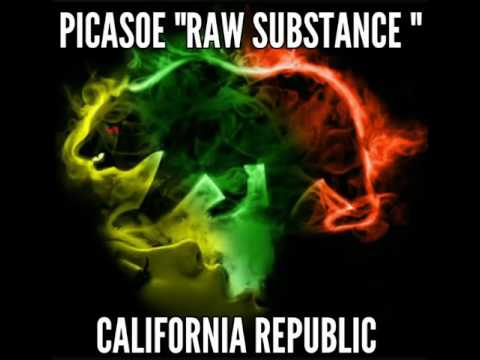 "PICASOE- ""Raw Substance "" (CALIFORNIA REPUBLIC) [Released 2013]"